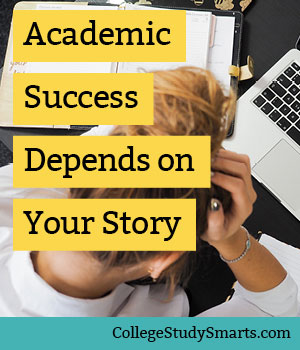 Academic Success Depends on Your Story