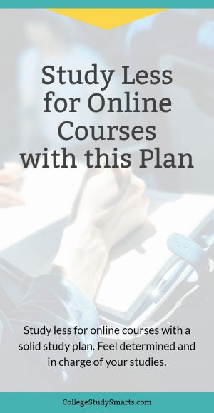 Study Less for online courses with this free study planner download