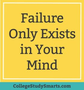 failure only exists in your mind