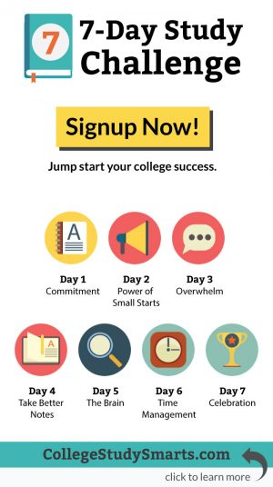 7-Day Study Challenge | signup now and jump start your college success