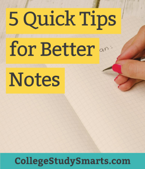 five quick tips for better notes