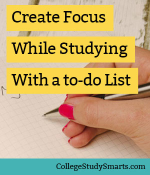 Create more focus while studying with a to-do list for college?