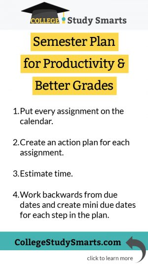 Semester Plan for Productivity  Better Grades - College Study Smarts