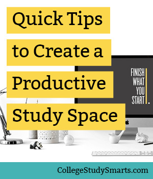 Quick Tips: Create a Productive Study Space