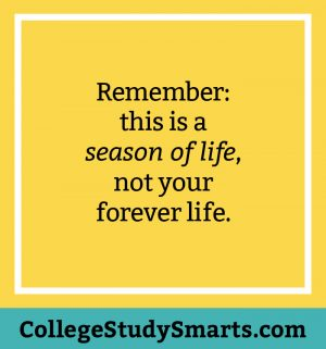 Remember: this is a season of life, not your forever life.