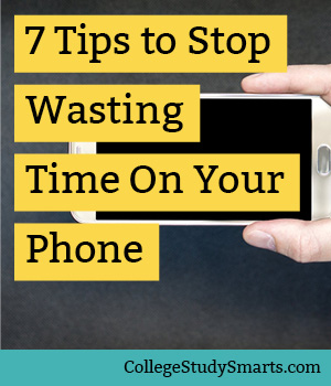 7 Tips to Stop Wasting Time On Your Phone (and start studying)