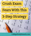 Crush Exam Fears With This 3-Step Strategy