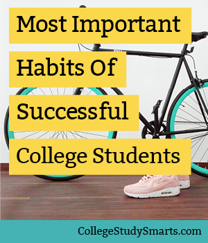 Most Important Habits Of Successful College Students