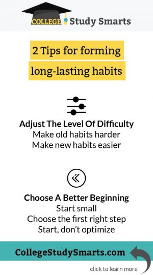 2 Tips for forming long-lasting habits