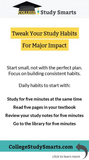 Tweaks Your Study Habits For Major Impact
