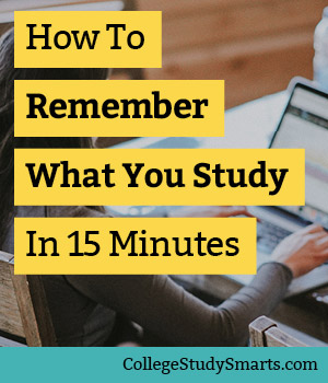 How to Remember What You Study in 15 Minutes