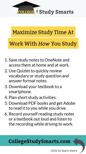 Maximize Study Time At Work With How You Study