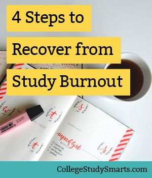 4 Steps to Recover from Study Burnout