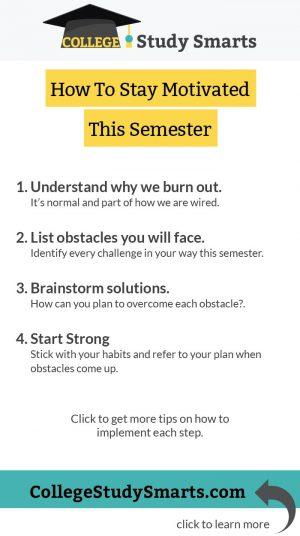 How To Stay Motivated This Semester with four quick steps
