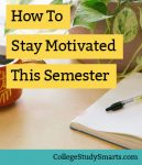 How to stay motivated this semester