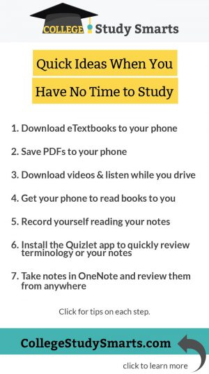 Quick Tips when you have no time to study in college